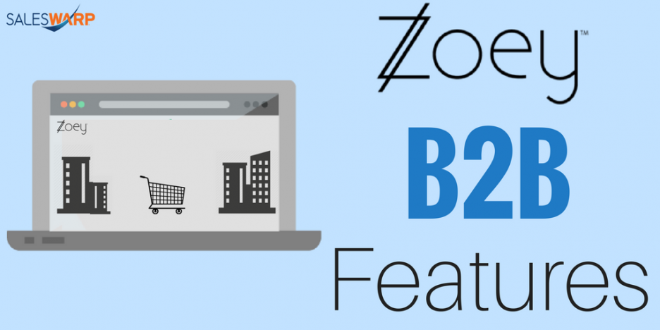 Zoey b2b features