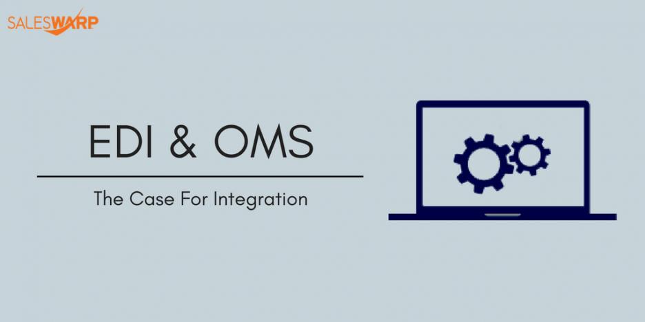 EDI & OMS-The Case for Integration